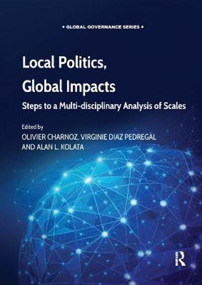Local Politics, Global Impacts - Olivier Charnoz