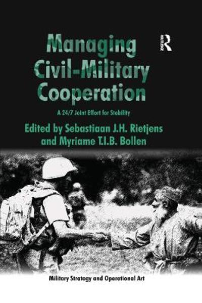 Managing Civil-Military Cooperation - Myriame T.I.B. Bollen