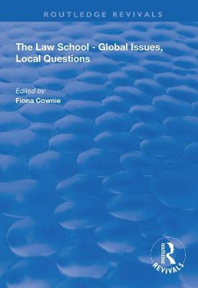 The Law School - Global Issues, Local Questions - Fiona Cownie
