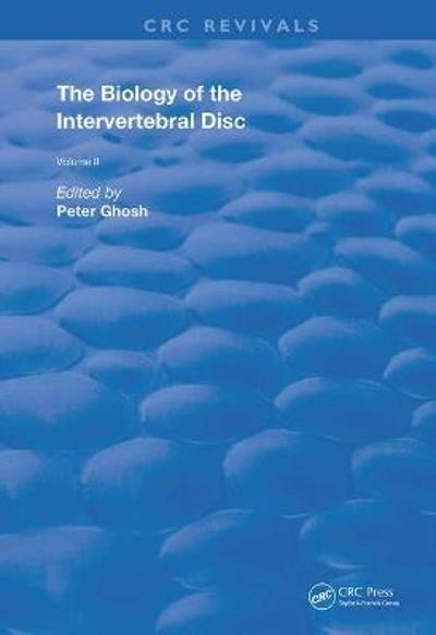 The Biology of the Intervertebral Disc - Peter Ghosh
