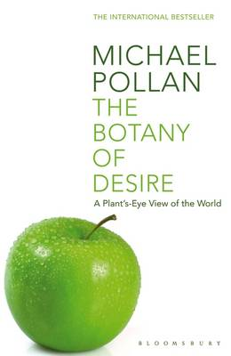 The Botany of Desire - Michael Pollan