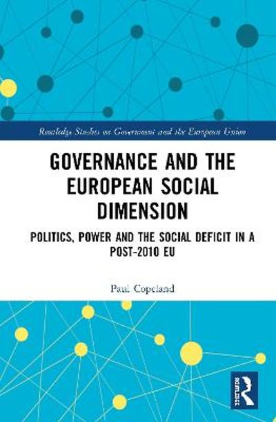 Governance and the European Social Dimension - Paul Copeland