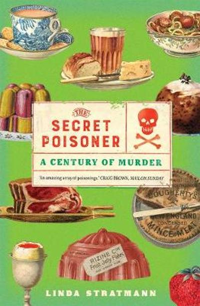 The Secret Poisoner - Linda Stratmann