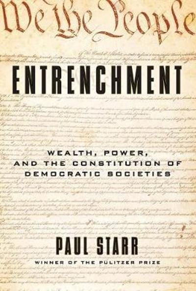Entrenchment - Paul Starr