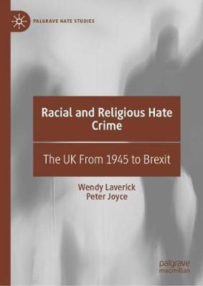 Racial and Religious Hate Crime - Wendy Laverick