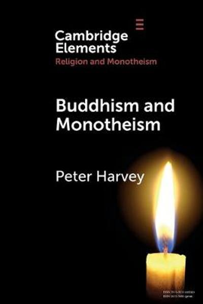 Buddhism and Monotheism - Peter Harvey