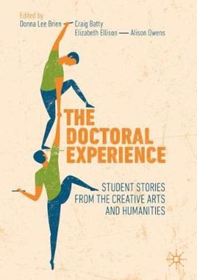 The Doctoral Experience - Donna Lee Brien