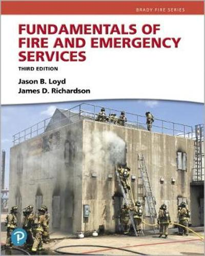 Fundamentals of Fire and Emergency Services - Jason B. Loyd