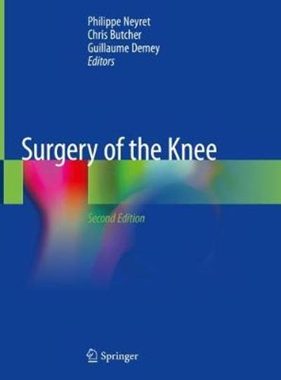 Surgery of the Knee - Philippe Neyret