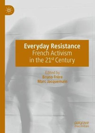 Everyday Resistance - Bruno Frere