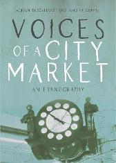 Voices of a City Market - Adrian Blackledge Angela Creese