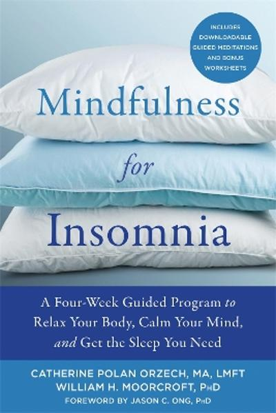Mindfulness for Insomnia - Catherine Polan Orzech