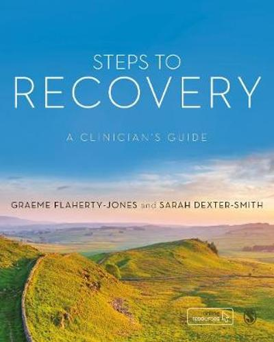 Steps to Recovery - Graeme Flaherty-Jones