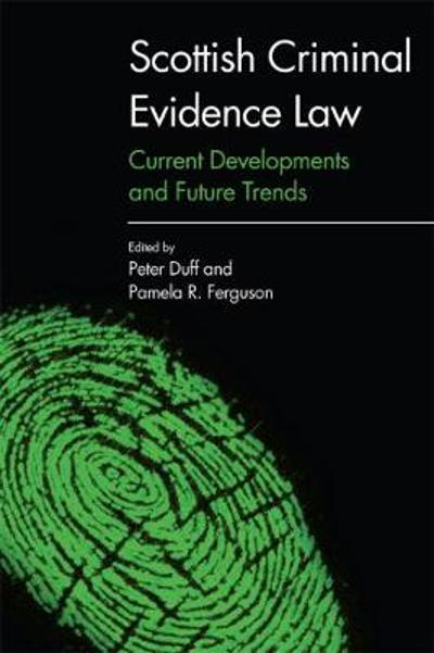 Scottish Criminal Evidence Law - Peter Duff