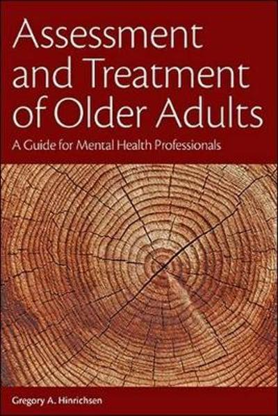 Assessment and Treatment of Older Adults - Gregory A. Hinrichsen