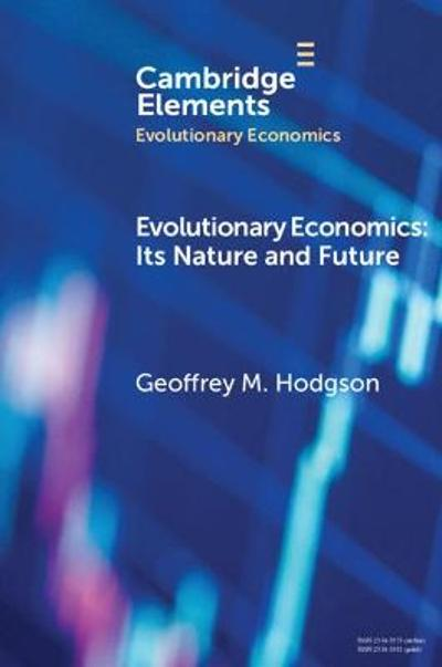Evolutionary Economics - Geoffrey M. Hodgson