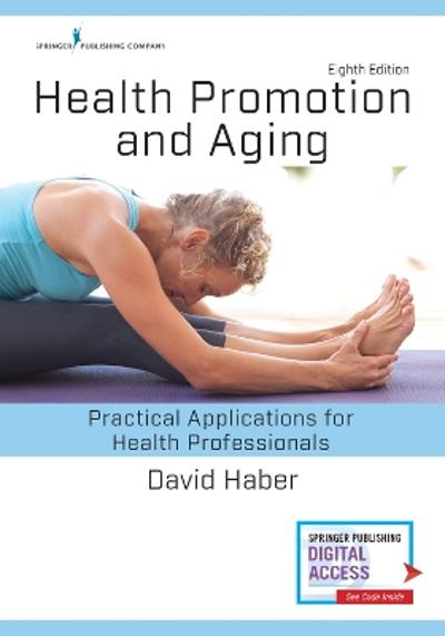 Health Promotion and Aging - David Haber