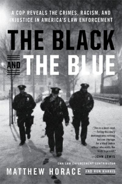 The Black and the Blue - Matthew Horace