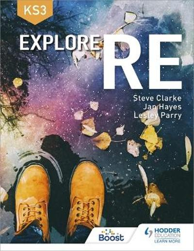 Explore RE for Key Stage 3 - Steve Clarke