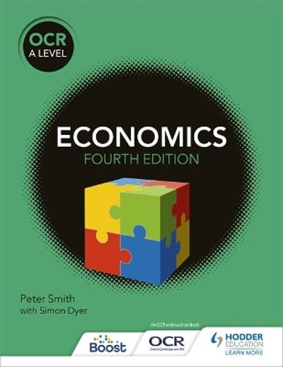 OCR A Level Economics (4th edition) - Peter Smith
