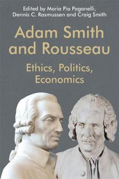 Adam Smith and Rousseau - Maria Pia Paganelli