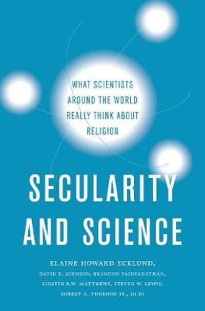 Secularity and Science - Elaine Howard Ecklund