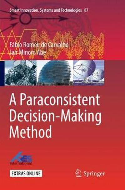 A Paraconsistent Decision-Making Method - Fabio Romeu de Carvalho