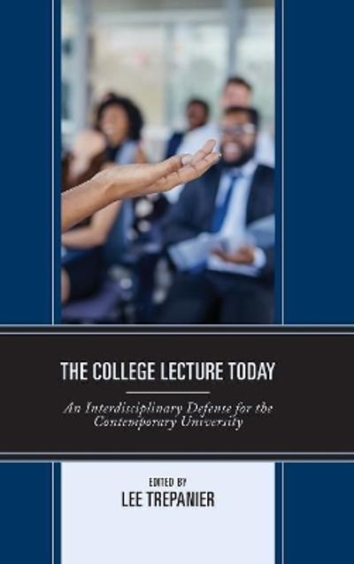 The College Lecture Today - Lee Trepanier