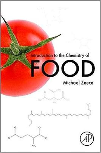 Introduction to the Chemistry of Food - Michael Zeece