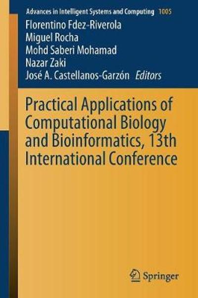 Practical Applications of Computational Biology and Bioinformatics, 13th International Conference - Florentino Fdez-Riverola