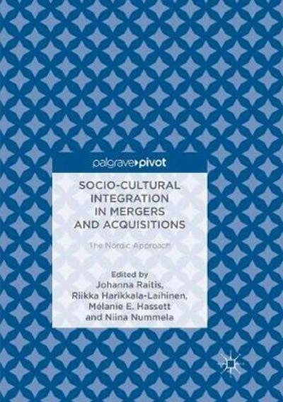 Socio-Cultural Integration in Mergers and Acquisitions - Johanna Raitis