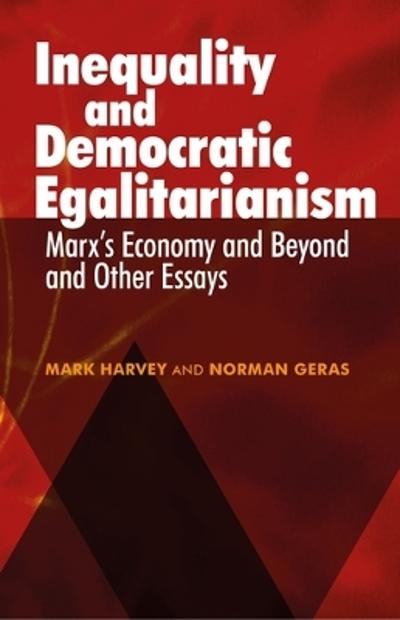 Inequality and Democratic Egalitarianism - Mark Harvey