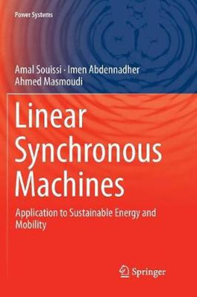 Linear Synchronous Machines - Amal Souissi