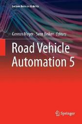 Road Vehicle Automation 5 - Gereon Meyer Sven Beiker