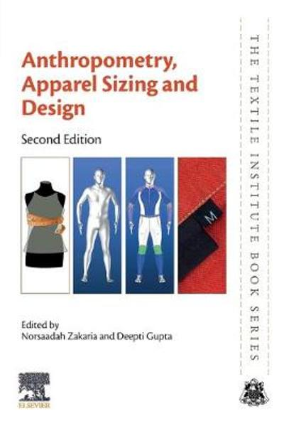 Anthropometry, Apparel Sizing and Design - Norsaadah Zakaria