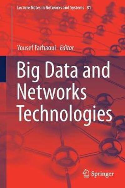 Big Data and Networks Technologies - Yousef Farhaoui