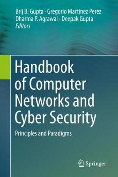 Handbook of Computer Networks and Cyber Security - Brij B. Gupta