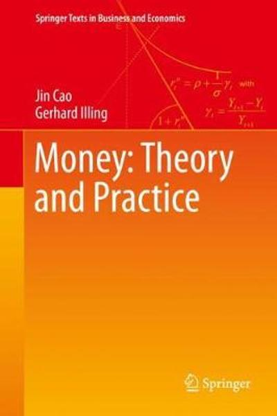 Money: Theory and Practice - Jin Cao