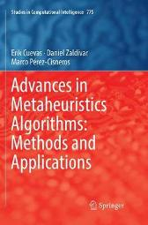Advances in Metaheuristics Algorithms: Methods and Applications - Erik Cuevas Daniel Zaldivar Marco Perez-Cisneros
