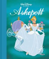 Askepott - Disney Enterprises Ron Dias Bill Lorencz Camilla Stendov