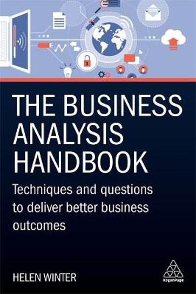 The Business Analysis Handbook - Helen Winter