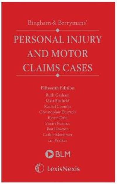Bingham & Berrymans' Personal Injury and Motor Claims Cases -