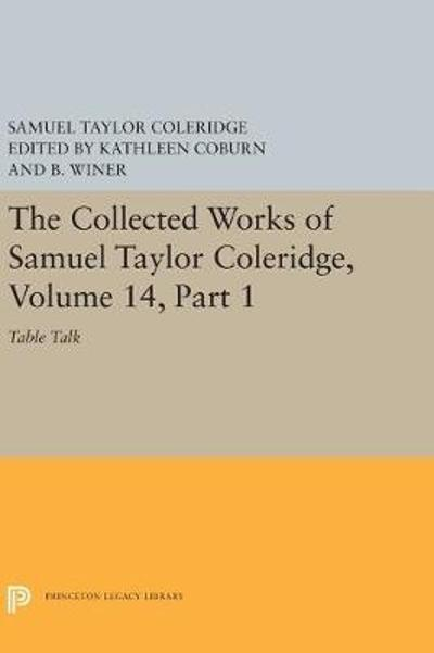 The Collected Works of Samuel Taylor Coleridge, Volume 14 - Samuel Taylor Coleridge