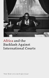 Africa and the Backlash Against International Courts - Peter Brett Line Engbo Gissel