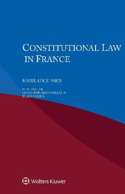 Constitutional Law in France - Marie-Luce Paris