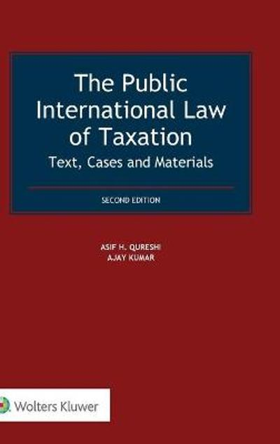 The Public International Law of Taxation - Asif H. Qureshi
