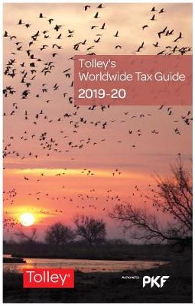 Tolley's Worldwide Tax Guide 2019-20 - PKF International Ltd