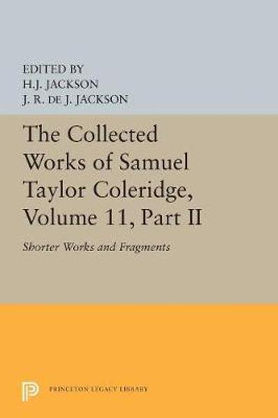 The Collected Works of Samuel Taylor Coleridge, Volume 11 - Samuel Taylor Coleridge