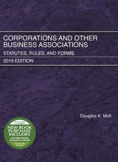 Corporations and Other Business Associations - Douglas K. Moll