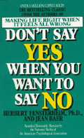 Don't Say Yes When You Want to Say No - Herbert Fensterheim